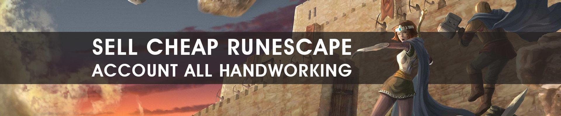 Sell Cheap Runescape Account All Handworking