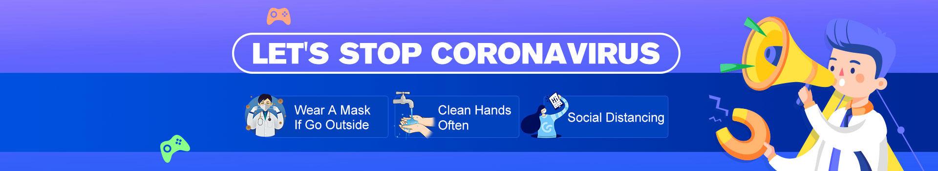 LET'S STOP CORONAVIRUS
